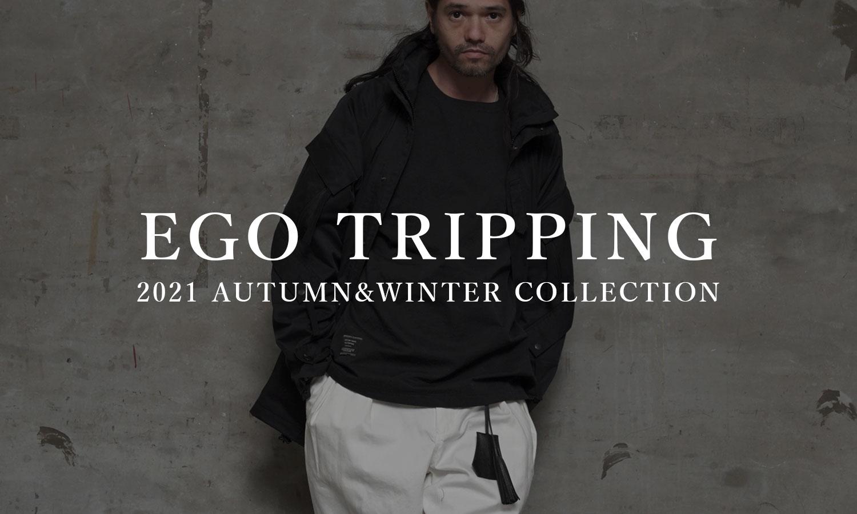 EGO TRIPPING