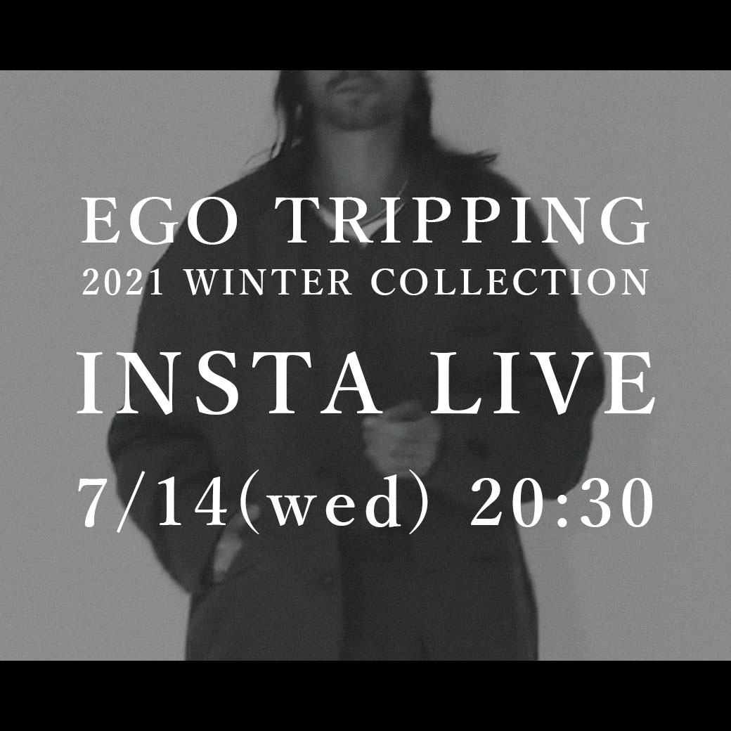 EGO TRIPPING INSTA LIVE